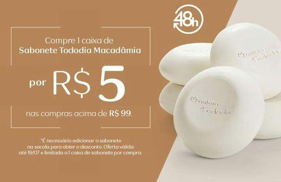 Compre uma caixa de sabonete Tododia Macadâmia por R$ 5,00, nas compras acima de R$ 99,00. Acesse: http://rede.natura.net/espaco/rosaguimaraes  É necessário adicionar o sabonete na sacola para obter o desconto. Oferta válida de 18 até 19/07, limitada a 1 caixa por compra.