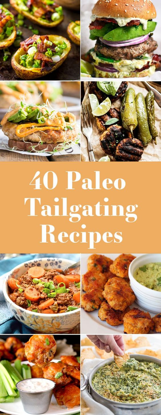 40 Best Paleo Tailgating Recipes (Whole30, Gluten Free, Dairy Free)