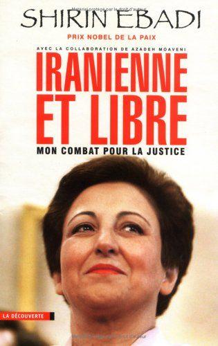 Avocate et militante des droits de l'homme, Shirin Ebadi incarne aujourd'hui la résistance des femmes iraniennes au pouvoir autocratique du régime islamique de Téhéran. Elle a reçu à ce titre le prix Nobel de la paix en 2003, attribué pour la première fois à une femme musulmane.