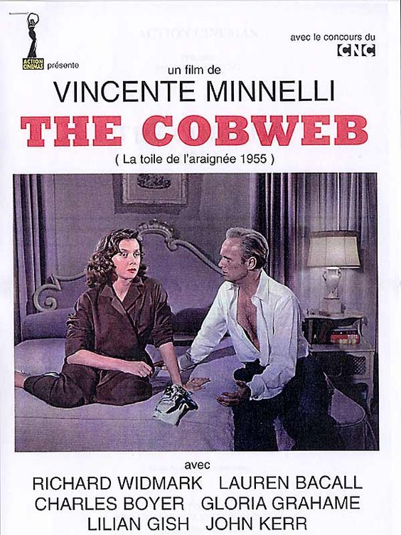 THE COBWEB (1955) - Richard Widmark - Lauren Bacall - Charles Boyer - Gloria Grahame (pictured) - Lillian Gish - John Kerr - Susan Strasberg - Oscar Levant - Tommy Rettig - Based on novel by William Gibson - Produced by John Houseman - Directed by Vincente Minelli - MGM - Italian Movie Poster.