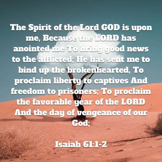 Isaiah 61: 1-2   Knowing god, I love you god, Isaiah 61