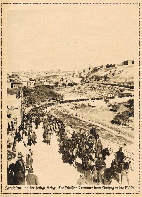 Bundan tam olarak yüz sene önce Osmanlı askerleri Kudüs'te 1915 #Palestine #Quds #Jerusalem #WorldWar #Ottoman Jerusalem und der heilige Krieg Division beim Auszug in die Wüste 1915 Ottoman Soldiers in Jerusalem, Palestine, World War 1