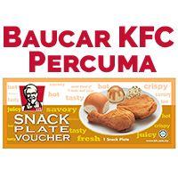 """Dapatkan baucar KFC """"Snack Plate"""" Percuma bila anda invite kawan untuk join kempen ini. Join sekarang, ia Percuma!:"""