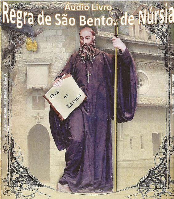 1º. Parte - Regra de São Bento. de Núrsia, e Prólogo - Audio Livro