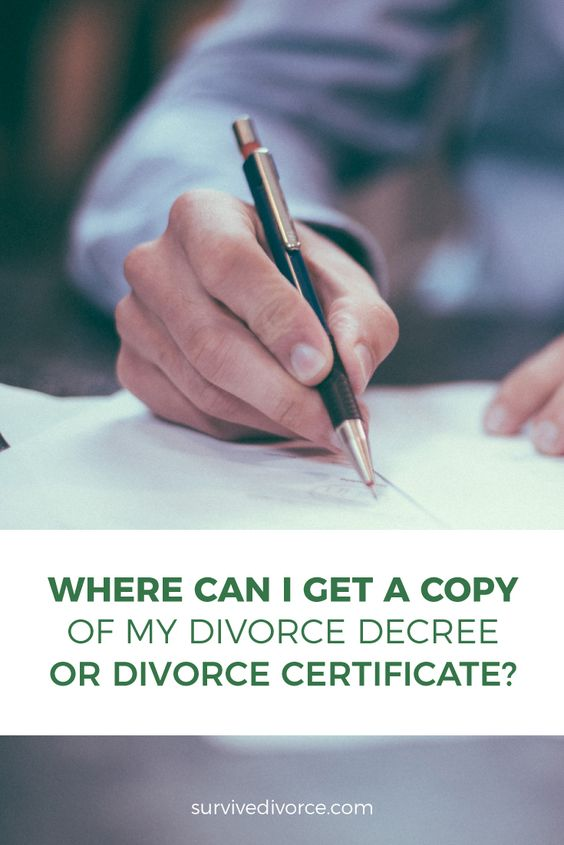 Where Can I Get A Copy Of My Divorce Decree Or My Divorce Certificate Divorce Online Divorce Divorce Help