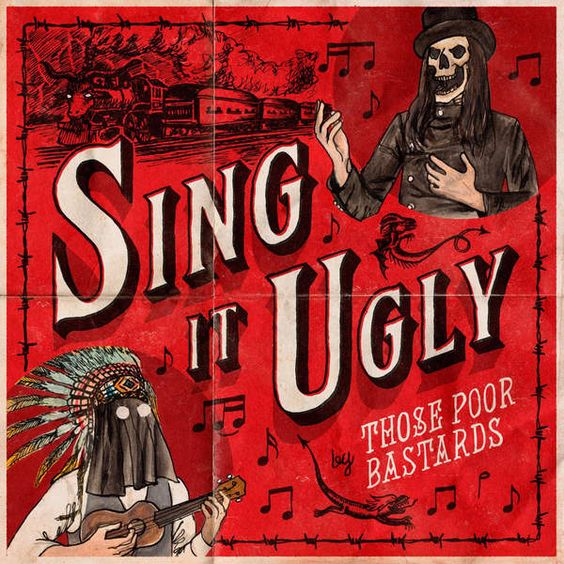 Those Poor Bastards  -Sing It Ugly [iTunes Plus AAC M4A] (2016)