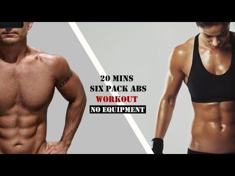 Six Pack Abs Home Workout No Equipment Needed Only 20 Minutes Youtube Six Pack Abs At Home Workouts Abs Workout