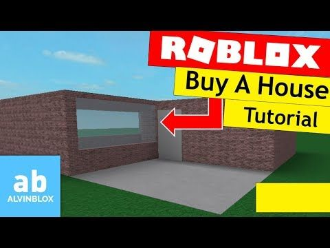 4 Roblox Buyable House Tutorial Own A House Youtube Roblox
