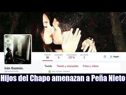 Hijos del Chapo amenazan a Peña Nieto