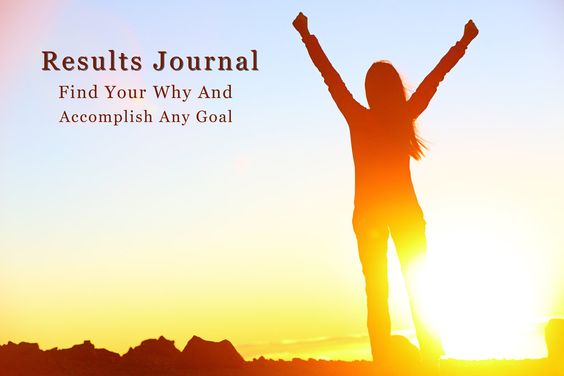 Results Journal: Find Your Why And Accomplish Any Goal #Book, #EditorSChoice, #Guide, #Idea, #Innovative