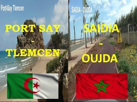 المغرب الجزائر Tlemcen-Oujda Plage Saidia & Plage Port Say ...