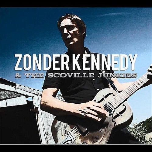 Zonder-The-Scoville-Junkies-Kennedy-Zonder-Kennedy-The-Scoville-J-CD-New