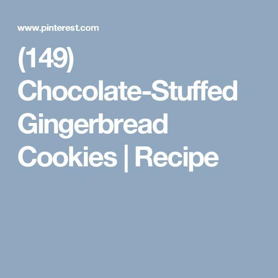 (149) Chocolate-Stuffed Gingerbread Cookies   Recipe