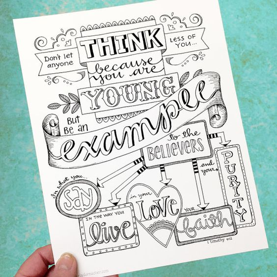 Hand drawn 1 Timothy 4:12 Be An Example in a Color Your Own version! Perfect for your teenager, youth group/retreat or for believers who are young