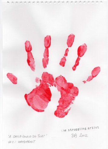 """The first intentional mark made by man would have been a handprint in sand or dust. Here the struggling artist turns gesture into statement. But hang on… why is there an extra finger? Is it the art world pointing a gnarly digit at my insouciance? Or is it a spare one I'm flipping at """"The Man""""?"""