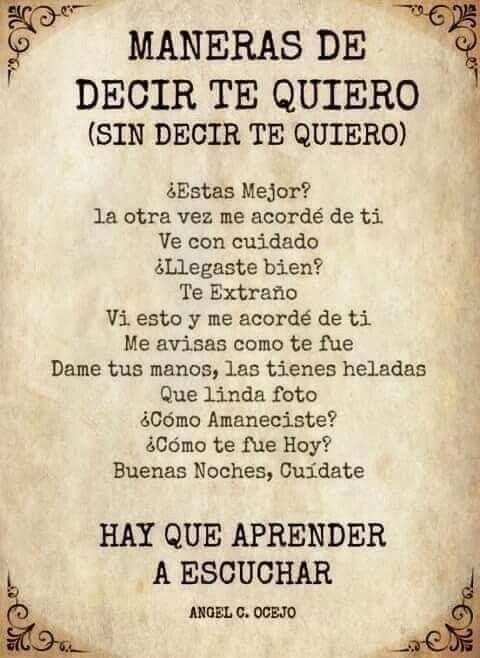 Poema Para Decir Te Quiero Sin Decirlo Maneras De Decir Te Quiero Sin Decirlo Amor Quotes Good Advice