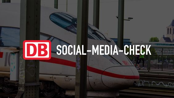Die Deutsche Bahn im Social-Media-Check