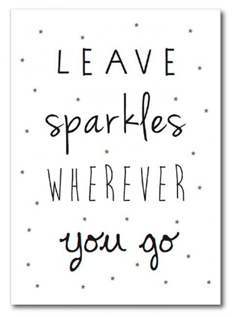Leave sparkles wherever you go. #sparkles