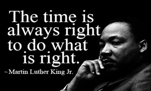 """The time is always right to do what is right."" Martin Luther King Racism Quotes and How They Shook The World"