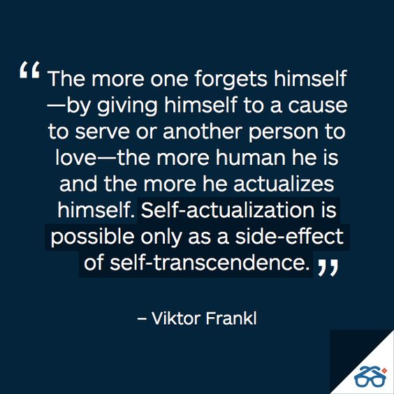 Viktor Frankl Quote-- Author of man's search for meaning: