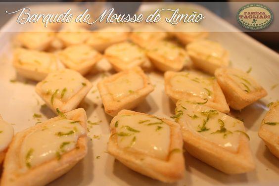 Barquete de Mousse de Limão www.familiatagliari.com.br www.facebook.com/familiatagliari