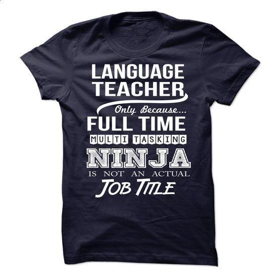 LANGUAGE-TEACHER - Job title - #summer tee #sweater jacket. BUY NOW => https://www.sunfrog.com/No-Category/LANGUAGE-TEACHER--Job-title-78066234-Guys.html?68278
