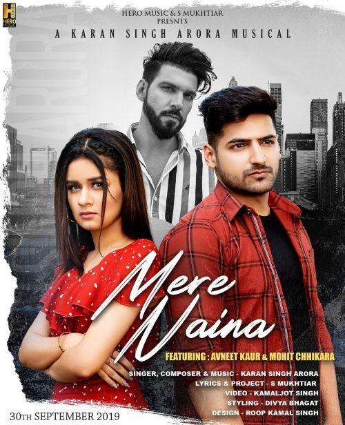 Mere Naina Karan Singh Arora Mp3 Song Download Riskyjatt Com Mp3 Song Mp3 Song Download New Album Song