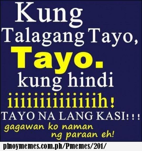Kung Talagang Tayo Funnyquotes Funny Quotes Tagalog
