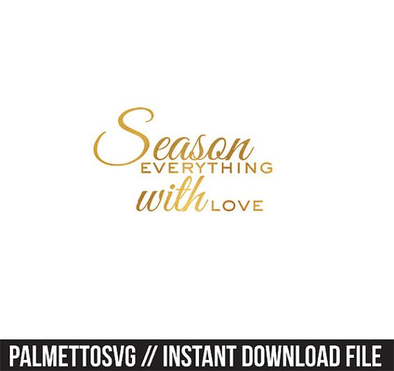 season everything with love gold foil clip art, Svg, Cricut Cut Files, Silhouette Cut Files  This listing is for an INSTANT DOWNLOAD. You can easily