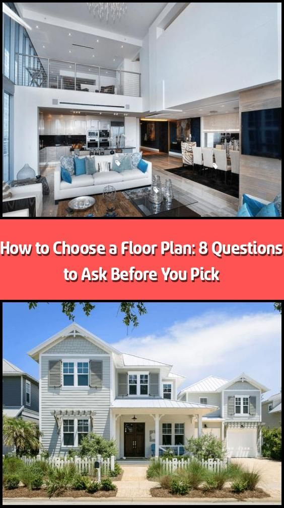 How To Choose A Floor Plan 8 Questions To Ask Before You Pick Just Searching For A Floor Plan Online W This Or That Questions Floor Plans Floor Plans Online