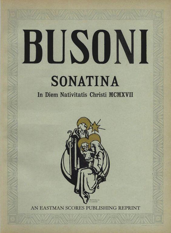 Busoni, Ferruccio : Sonatina in diem nativitatis Christi MCMXVII : fur Klavier zu zwei Handen