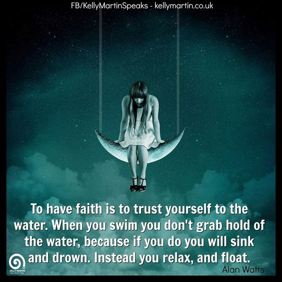 To have faith is to trust yourself to the water.... Alan Watts  #quote #faith…
