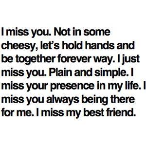 I miss my best friend