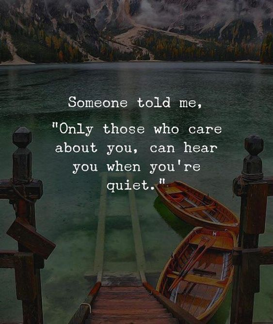 Keep An Ear Open For Those You Care About Inspiring Quotes About Life Heartfelt Quotes Life Quotes