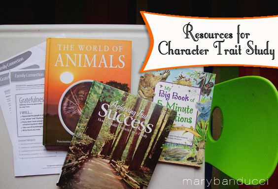 Resources for our Character Trait Study that we do at home plus a Book Giveaway!