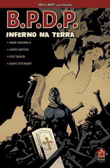 B.P.D.P.: Inferno na Terra - Vol. 1