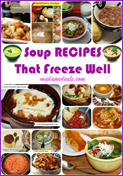 Delicious and easy to make Soups that Freeze Well