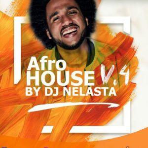 Dj Nelasta Afro House Mix Vol 4 Download Mp3 Com Imagens Baixar Musicas Gospel Gratis Musicas Gratis Musicas Romanticas Internacionais