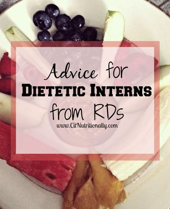 Advice for Dietetic Interns from RDs   C it Nutritionally