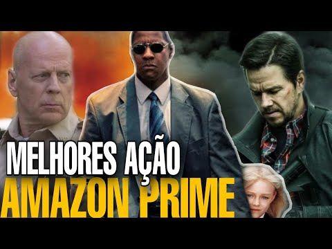 Top 4 Melhores Filmes De Acao No Amazon Prime Video Em 2020 Youtube Dicas De Filmes Melhores Filmes Filmes De Acao