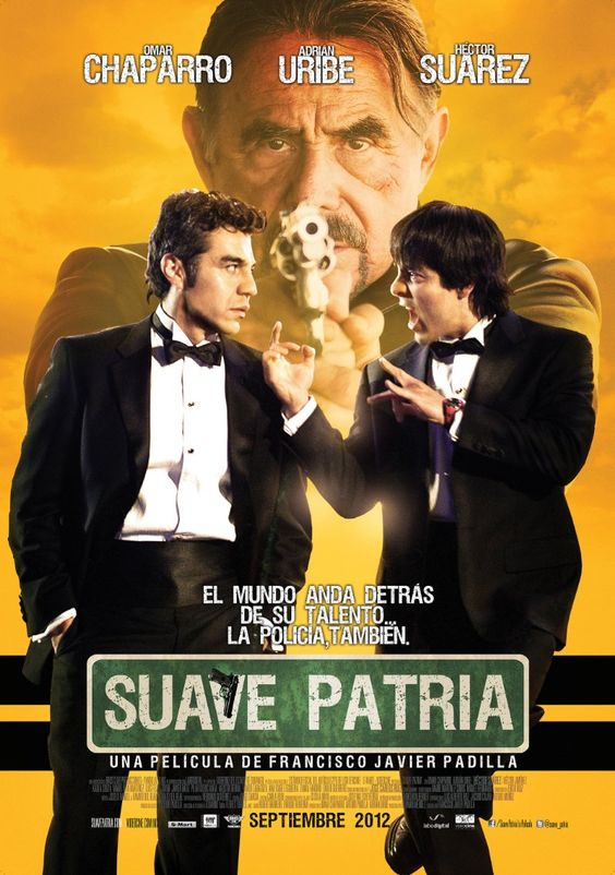 Suave Patria 2012 In 2020 Full Movies Online Free Streaming Movies Free Free Movies