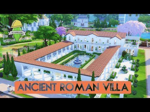Sims 4 House Building Ancient Roman Villa Plumbuilders Collaboration Youtube Roman Villa Roman House Ancient Roman Houses
