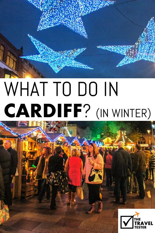 Things to do in Cardiff in Winter | The Travel Tester