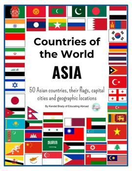 All The Flags Of The World And Their Names Countries In Asia Printable Flags With Capital Cities Location On Map Posters Countries Of Asia Capital City Countries Of The World