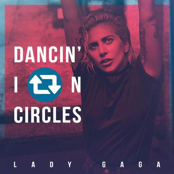 Lady Gaga – Dancin' in Circles (single cover art)