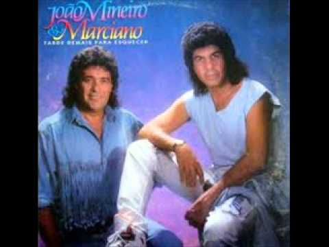 Joao Mineiro E Marciano Minha Serenata Joao Mineiro Musica