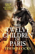 """Tim Willocks  The Twelve Children of Paris - Paris, August 23rd, 1572. What do you do when your wife disappears. In the middle of the bloodiest massacre in European history. And you know she is about to give birth to your only child? Three wars of religion have turned Paris into a foetid cauldron of hatred, intrigue and corruption. """"The Royal Wedding"""", intended to heal the wounds, has served only to further poison the fanatics of either creed.: Wedding Intended, Three Wars, Royal Weddings, Poison, The Royals"""