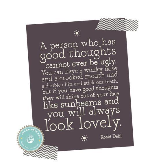 Thank you Roald Dahl.