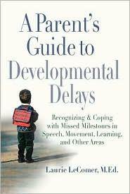 A Parent's Guide to Developmental Delays