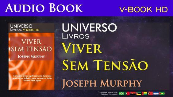 Viver Sem Tensão - Joseph Murphy - Parte 1 [Estudo do Livro de Jó]